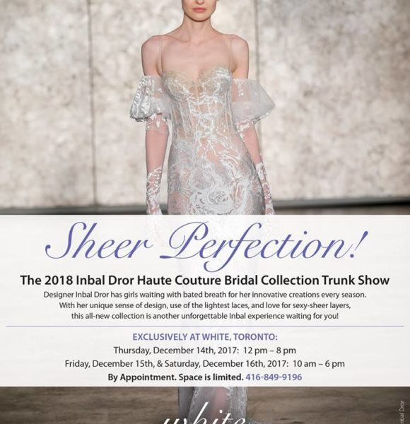 Bridal Collection Trunk Show – Inbal Dror Haute Couture 2018 Collection