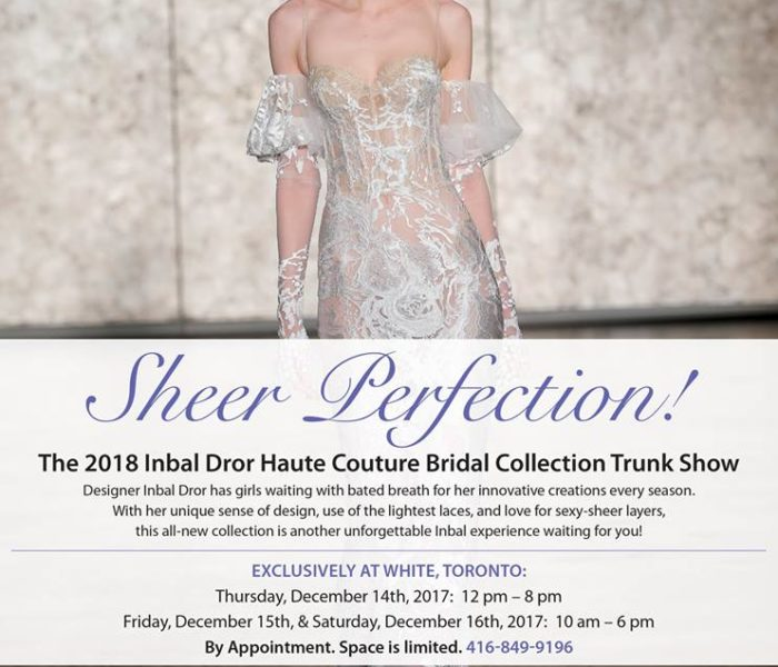 The 2018 Inbal Dror Haute Couture Bridal Collection Trunk Show