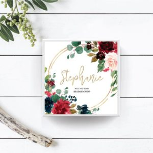 Personalized Floral Design Will You Be My Bridesmaid - Maid of Honor Proposal Gift Box